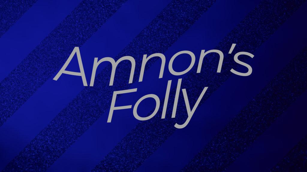 Amnons Folly