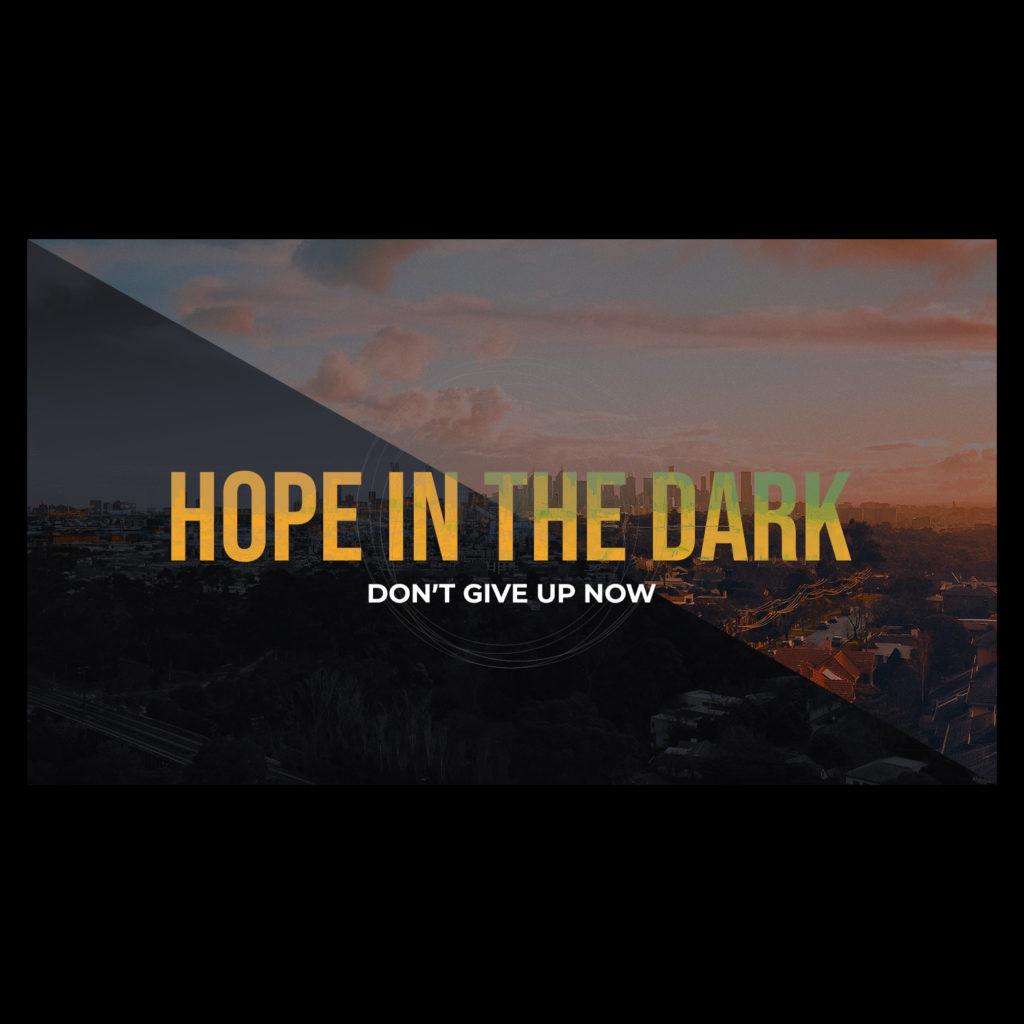 Hope In The Dark Sq